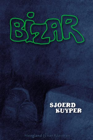 Bizar – Sjoerd Kuyper