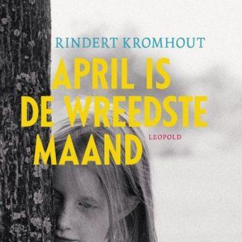 april-is-de-wreedste-maand-rindert-kromhout0